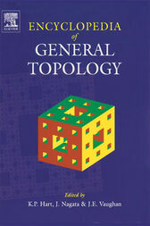 Encyclopedia of General Topology by K.P. Hart