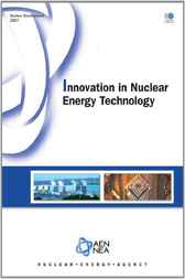 Innovation in Nuclear Energy Technology by OECD Nuclear Energy Agency
