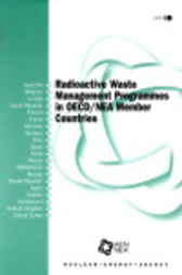 Radioactive Waste Management Programmes in OECD/NEA Member Countries by Oecd Nuclear Energy Agency