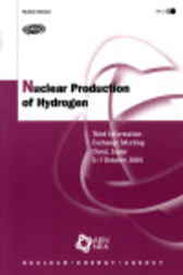 Nuclear Production of Hydrogen by OECD Publishing