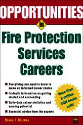 Opportunities in Fire Protection Services Careers by Ronny Coleman