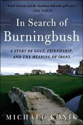 In Search of Burningbush by Michael Konik