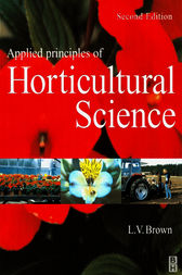 Applied Principles of Horticultural Science by Laurie Brown