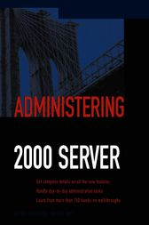 Administering Exchange 2000 Server by Mitch Tulloch