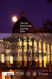 Isolated Neutron Stars: From the Surface to the Interior by Silvia Zane