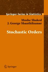 Stochastic Orders by Moshe Shaked