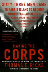 Making the Corps by Thomas E. Ricks