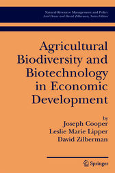 Agricultural Biodiversity and Biotechnology in Economic Development by Joseph Cooper