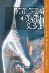 Encyclopedia of Coastal Science by M. Schwartz