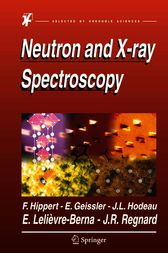 Neutron and X-ray Spectroscopy by Eddy Lelièvre-Berna