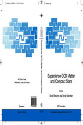 Superdense QCD Matter and Compact Stars by David Blaschke