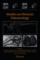 Studies on Mexican Paleontology by Francisco J. Vega