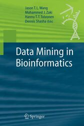 Data Mining in Bioinformatics by Jason T. L. Wang