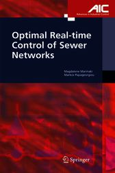 Optimal Real-time Control of Sewer Networks by Magdalene Marinaki
