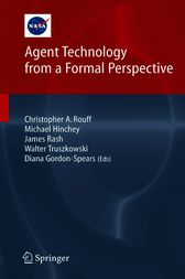 Agent Technology from a Formal Perspective by Christopher A. Rouff