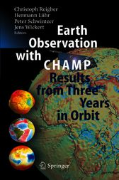 Earth Observation with CHAMP by Christoph Reigber