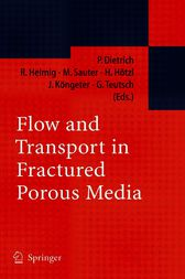 Flow and Transport in Fractured Porous Media by Peter Dietrich