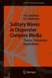 Solitary Waves in Dispersive Complex Media by Vasily Y. Belashov