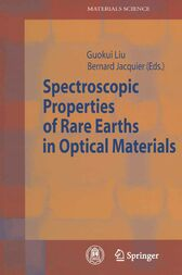 Spectroscopic Properties of Rare Earths in Optical Materials by Guokui Liu