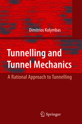 Tunelling and Tunnel Mechanics by Dimitrios Kolymbas