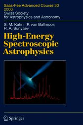 High-Energy Spectroscopic Astrophysics by Steven M. Kahn
