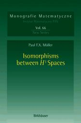 Isomorphisms Between H¹ Spaces by Paul F.X. Müller