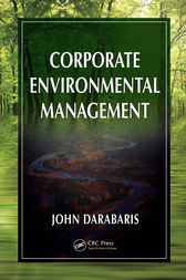 Corporate Environmental Management by John Darabaris