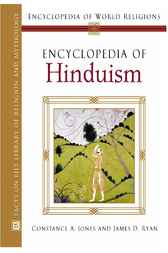 Encyclopedia of Hinduism by Constance Jones