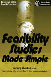 Feasibility Studies  Made Simple by Rodney Overton