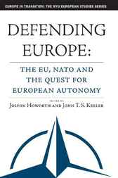 Defending Europe by Jolyon Howorth