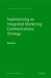 Implementing an Integrated Marketing Communications