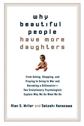 Why Beautiful People Have More Daughters by Alan Miller