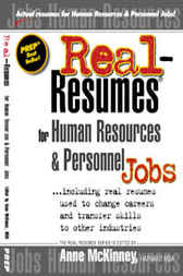 Real-Resumes for Human Resources & Personnel Jobs... by Anne McKinney