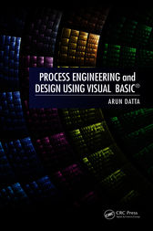 Process Engineering and Design Using Visual Basic® by Arun Datta