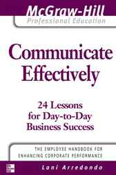 Communicate Effectively by Lani Arredondo
