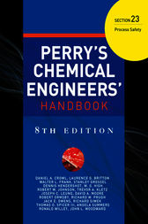 PERRY'S CHEMICAL ENGINEER'S HANDBOOK 8/E SECTION 23 PROCESS SAFETY (POD) by Don W. Green