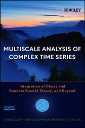 Multiscale Analysis of Complex Time Series by Jianbo Gao