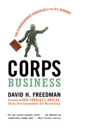 Corps Business by David H. Freedman