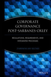 Corporate Governance Post-Sarbanes-Oxley by Zabihollah Rezaee