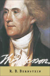 Thomas Jefferson: The Revolution of Ideas by R. B. Bernstein