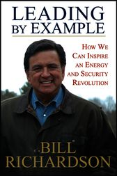 Leading by Example by Bill Richardson