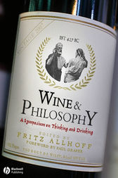 Wine and Philosophy by Fritz Allhoff