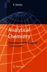 Analytical Chemistry by K. Danzer