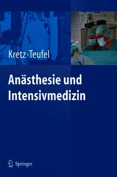 Anästhesie und Intensivmedizin (German Edition) by Franz-Josef Kretz