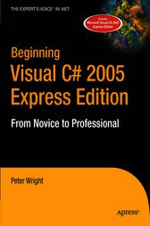 Beginning Visual C# 2005 Express Edition by Heather Wright