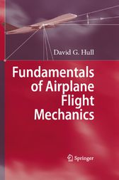 Fundamentals of Airplane Flight Mechanics by David G. Hull