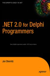 .NET 2.0 for Delphi Programmers by Jon Shemitz