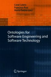 Ontologies for Software Engineering and Software Technology by Coral Calero
