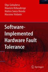 Software-Implemented Hardware Fault Tolerance by O. Goloubeva