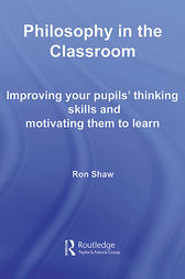 Philosophy in the Classroom by Ron Shaw